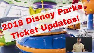 2018 DisneyWorld & DisneyLand TICKET Updates! PLUS Toy Story Land Video!