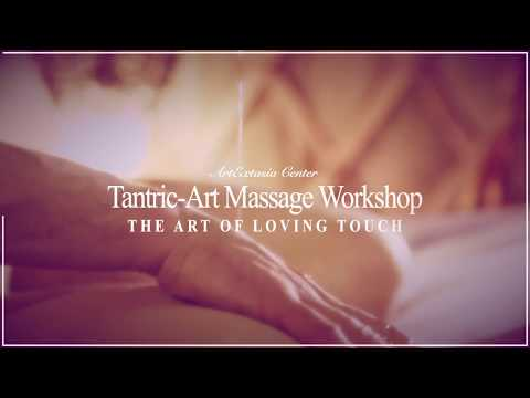 Tantric-Art Massage Workshop - The Art Of Loving Touch