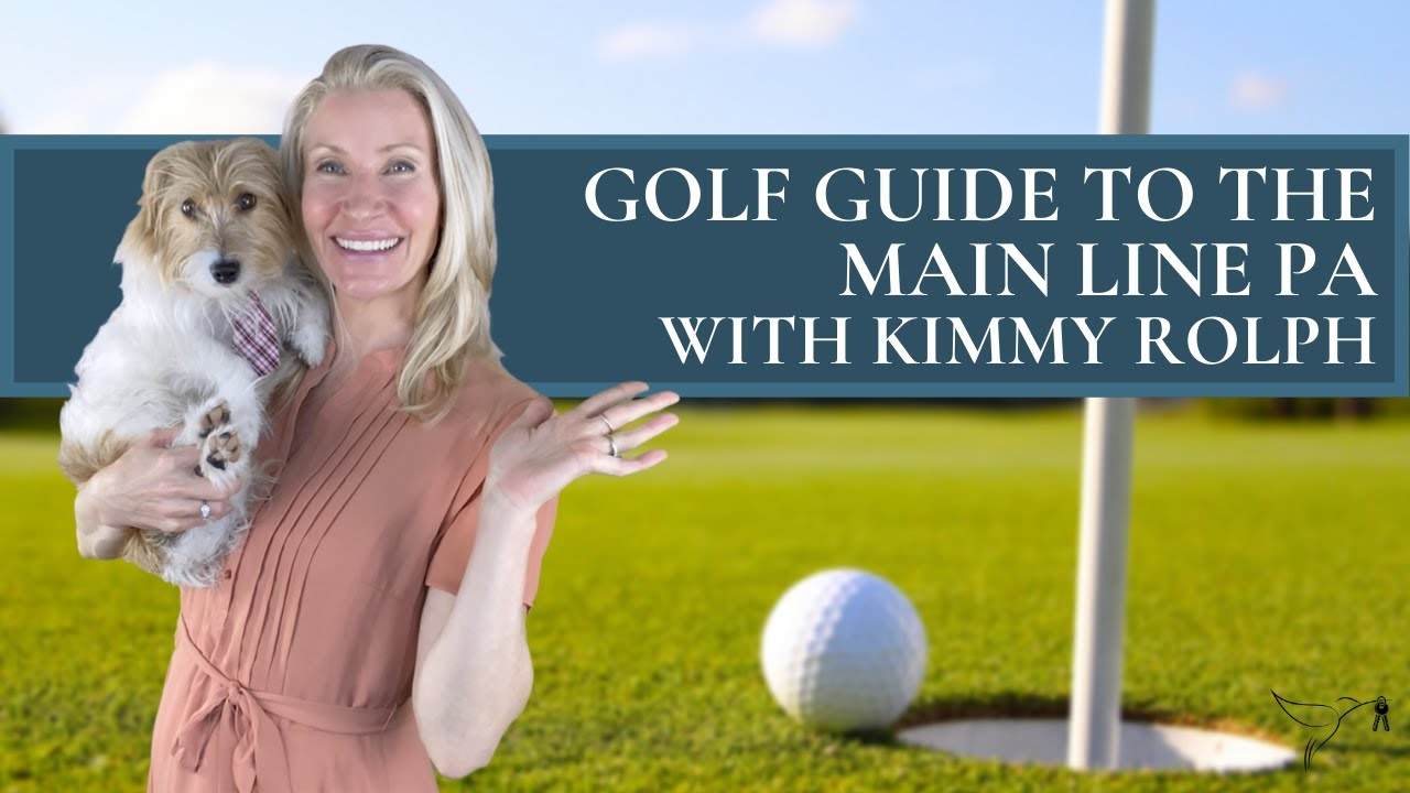 🏌️Golf Guide to The Main Line PA with Kimmy Rolph