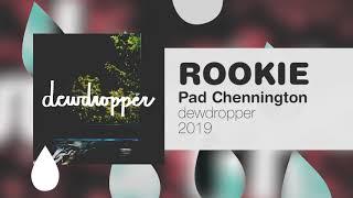 Pad Chennington - Rookie