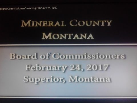 Mineral County Montana Commissioners' meeting February 24, 2017