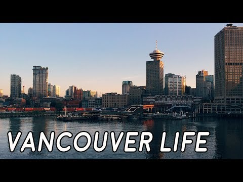 What is it Like to Live in Vancouver Canada ?