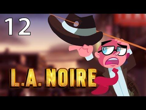 Northernlion Plays - LA Noire - Episode 12 [Twitch VOD]