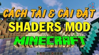 Instructions on how to install Shaders Mod for Minecraft best on PC