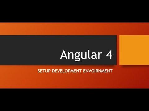 Setup Development Environment for Angular4