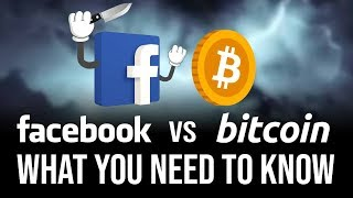 Facebook's Libra Cryptocurrency vs Bitcoin - What You Need To Know