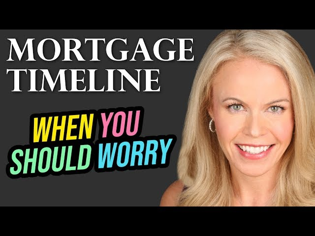 Realtors: Mortgage Timeline  And When You Should Be Worried