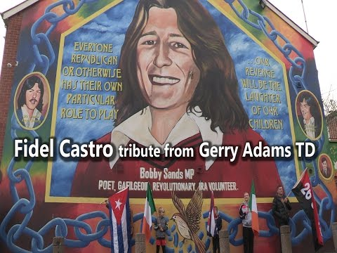 Fidel Castro tribute from Gerry Adams TD