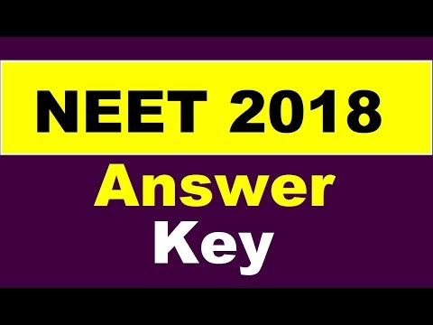 NEET 2018    For Answer Key & Paper See the Description box of Video, Link is Given