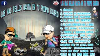 010.SI ME NECESITAS DJ EDGAR FT DJ TEXTER LOS MAS BELLOS HASTA EN TU PROPIO BARRIO