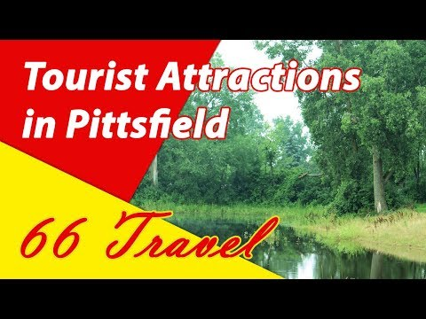 List 8 Tourist Attractions in Pittsfield, Massachusetts | Travel to United States