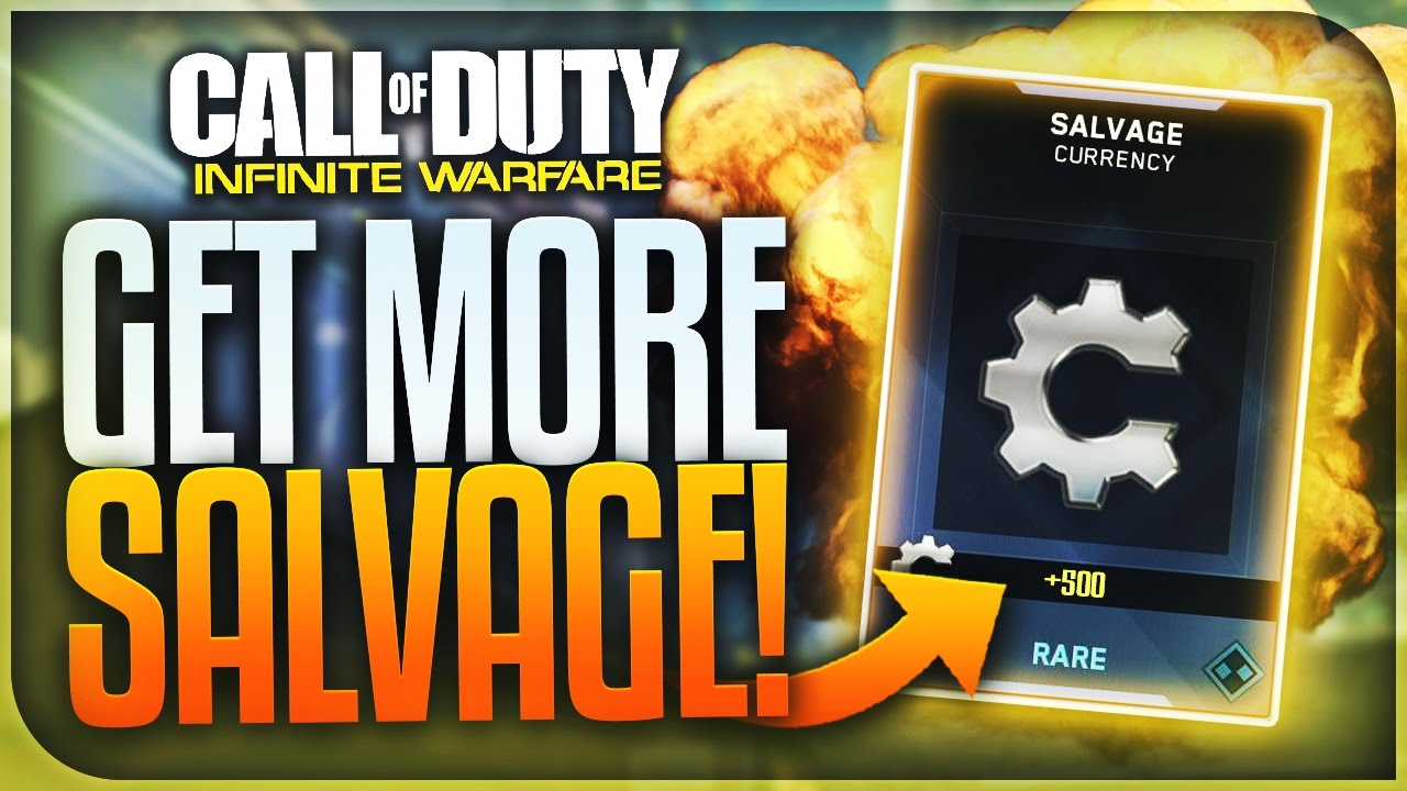 How To Get More Salvage Fast In Infinite Warfare Best Salvage Points Tips In Iw Iw Salvage