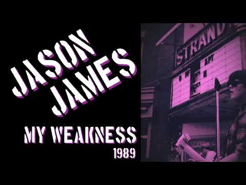 JASON JAMES - My Weakness 1989 from YouTube · Duration:  3 minutes 15 seconds