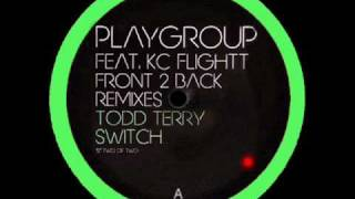 Playgroup ft KC Flightt