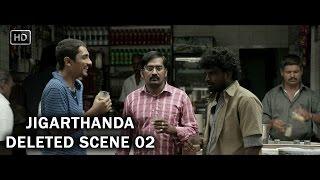 Deleted Scene 02   Karthik Meeting Sethu   Jigarthanda   Siddharth, Simhaa, Lakshmi Menon