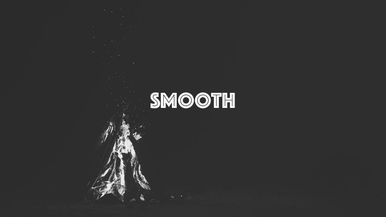 Smooth | Chris Lopez