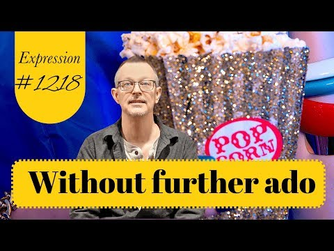 Learn English Daily Easy English 1218 Without Further Ado Youtube