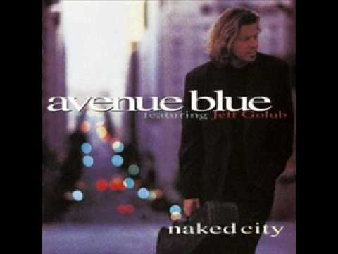 A Woman's Touch - by Avenue Blue (Featuring Jeff Golub)