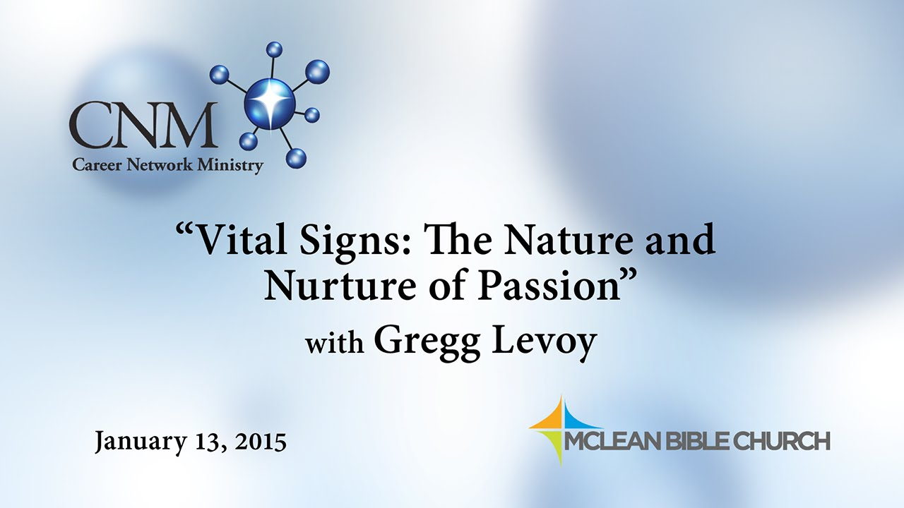 Gregg Levoy: Living with Passion