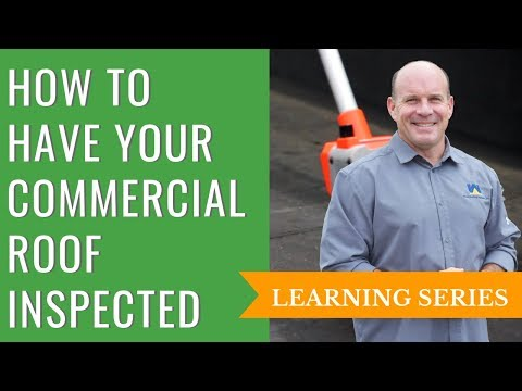 How to Have Your Commercial Roof Inspected