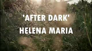Helena Maria - After dark (Official Lyric Video)