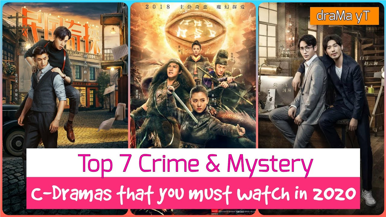 Download Top 7 Crime Mystery Chinese Dramas! draMa yT
