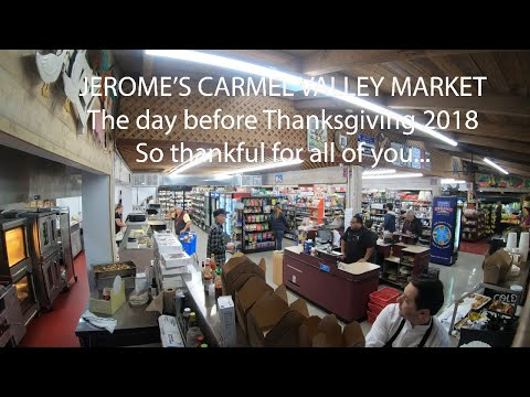 Thanksgiving 2018 Jerome's Carmel Valley Market