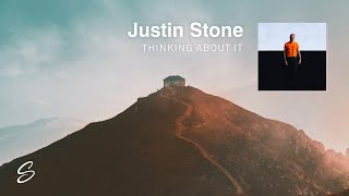 Justin Stone - Thinking About It