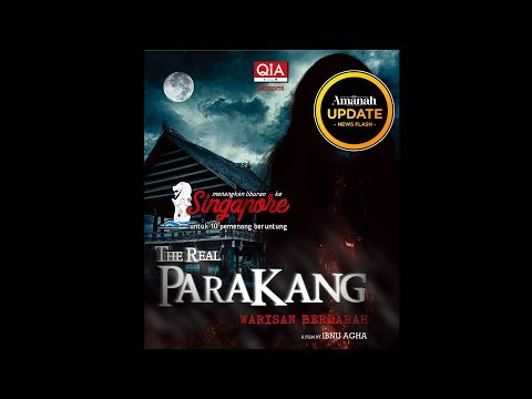 Review Film The Real Parakang - Amanah...