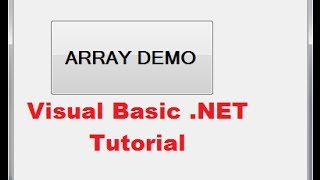Visual Basic NET Tutorial 42 -  Using Arrays VBNET