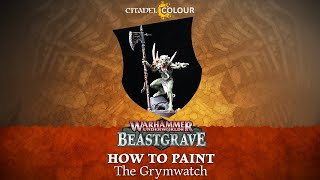 How to Paint: The Grymwatch