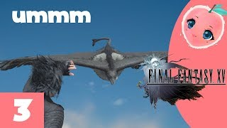 Peachyopie- Final Fantasy 15 (part 3)