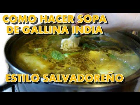 Caldo De Gallina Salvadorena Como Hacer Sopa...