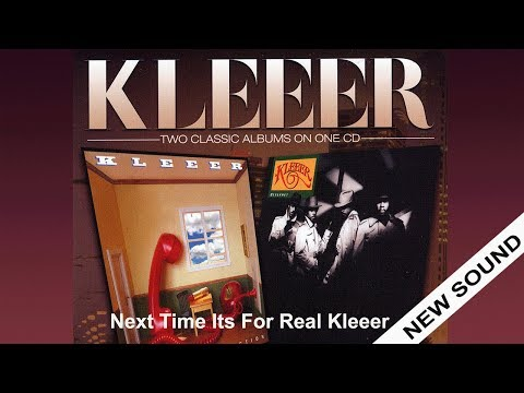 Kleeer, Next Time It's For Real (new sound)
