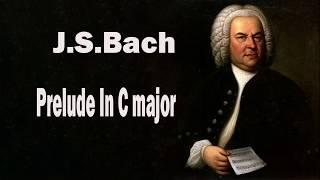 Классическая музыка. Слушать классику. Бах.  Prelude In C - J.S.Bach