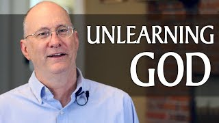 Unlearning God: How Unbelieving Helped Me Believe