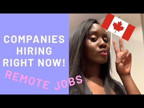 Job Search? Companies Hiring Right Now In Canada (Work From Home)