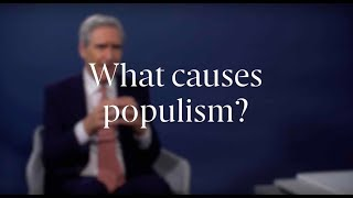 Michael Ignatieff: What causes populism?