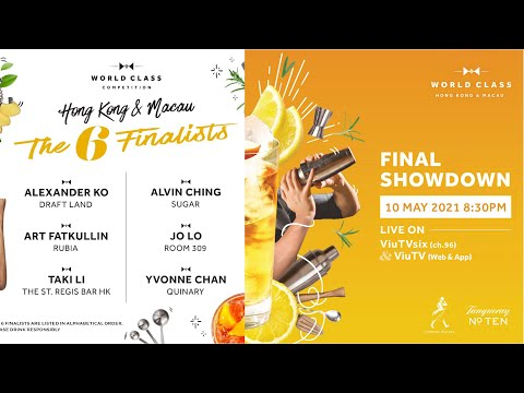 Diageo World Class Competition Hong Kong & Macau 2021 Final Showdown