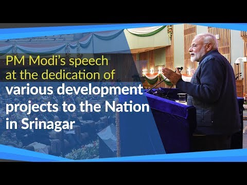 PM Modi's speech at the dedication of various development projects to the Nation in Srinagar, JK