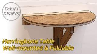 Wall mounted & Foldable Table with Herringbone  │ woodworking