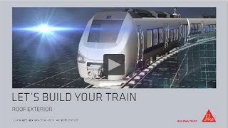 Sika Roof Bonding and Sealing Solutions for Rail Vehicles
