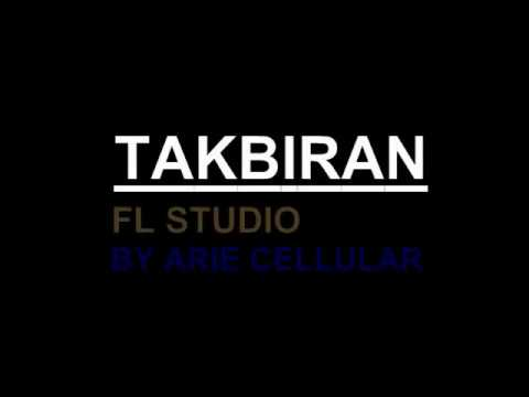 TAKBIRAN TERBARU VERSI MIX 2018 #FL STUDIO