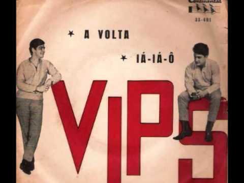 Os Vips - A VOLTA - Roberto Carlos & Erasmo Carlos - gravação de 1966