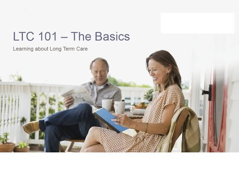 Long Term Care Planning 101  - The Basics