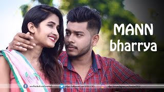 Mann Bharrya (Video Song) | B Praak | Sad Love Story 2019  | Punjabi Songs | LoveSHEET