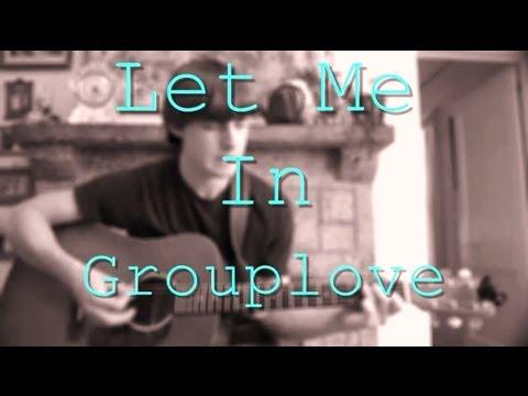 Let Me In - Grouplove: Guitar Tutorial Part 1/2