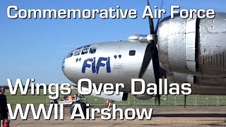 2016 CAF Wings Over Dallas WWII Airshow, Dallas, TX