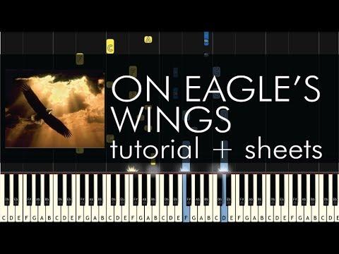 Michael Joncas - On Eagle's Wings - Piano Tutorial + Sheets