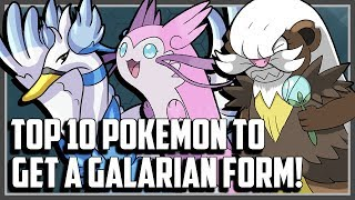 Top 10 Pokemon That Should Get Galarian Forms in Pokemon Sword and Shield!